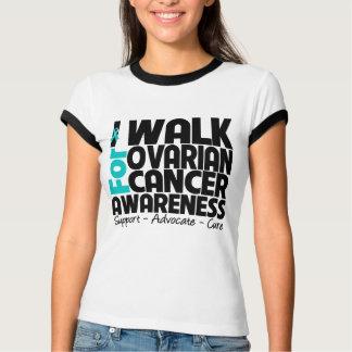 I Walk For Ovarian Cancer Awareness Tshirts