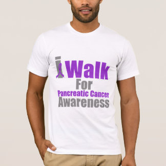 I Walk For Pancreatic Cancer Awareness T-Shirt