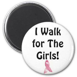 I walk for the Girls! 6 Cm Round Magnet