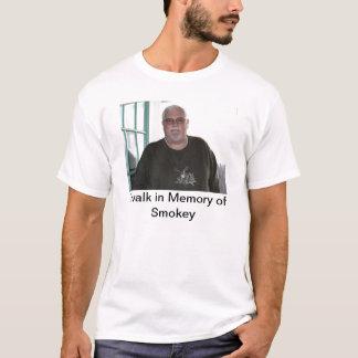 I walk in Memory of Smokey T-Shirt