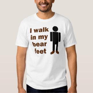I walk in my bear feet tee shirts