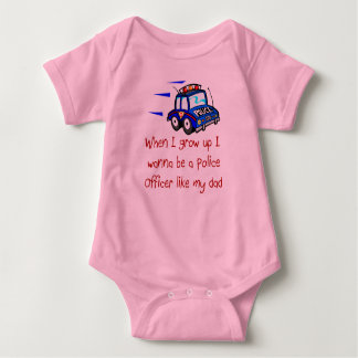 I Wanna Be A Police Officer Like My Dad Baby T-Shi Baby Bodysuit