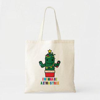 I Wanna be a X mas Tree Cactus Funny Bag