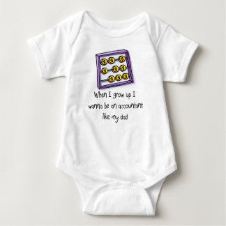 I wanna be an Accountant like Dad baby t-shirt