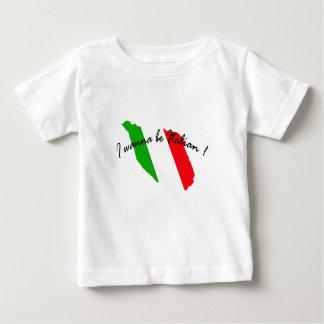 I wanna be Italian baby shirt