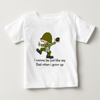 I wanna be just like my Dad when i g... Tshirt