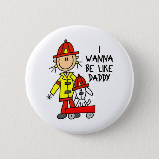 I Wanna Be Like Daddy Button