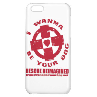 I WANNA BE YOUR DOG COVER FOR iPhone 5C