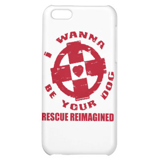 I WANNA BE YOUR DOG iPhone 5C CASE