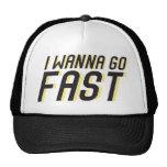 I Wanna Go Fast Cap