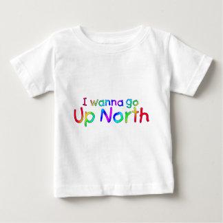 I wanna go Up North - Rainbow Style Baby T-Shirt