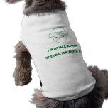 I Wanna Know Where Da Gold At Sleeveless Dog Shirt