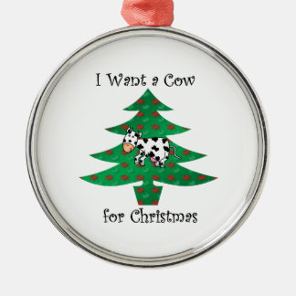 I want a cow for christmas christmas ornament