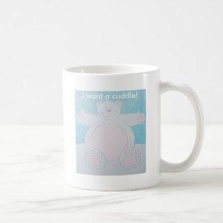 I want a cuddle! basic white mug