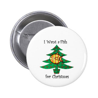 I want a fish for christmas 6 cm round badge