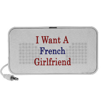 I Want A French Girlfriend Mp3 Speaker