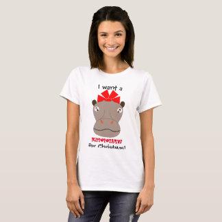 I Want a Hippopotamus for Christmas! Shirt