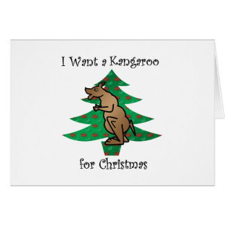 I want a kangaroo for christmas card