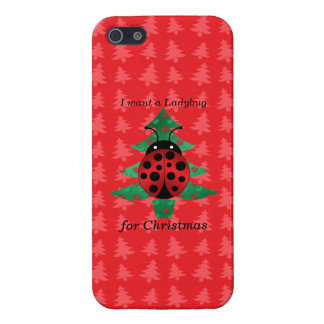 I want a ladybug for christmas red christmas trees case for iPhone 5/5S