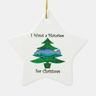I want a manatee for christmas ceramic star decoration