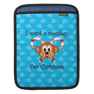 I want a monkey for Christmas iPad Sleeves