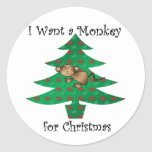 I want a monkey for christmas round stickers