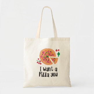 I want a pizza you tote