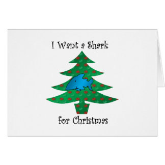 I want a shark for christmas card