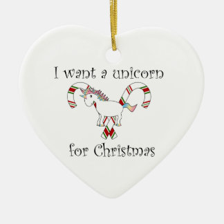 I want a unicorn for christmas candy canes christmas ornament