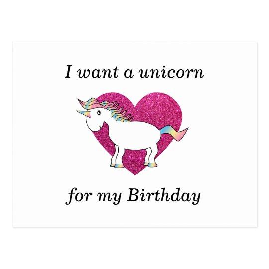 I want a unicorn for my birthday postcard