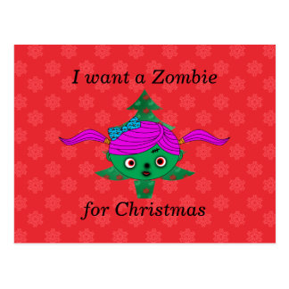 I want a zombie for christmas post card