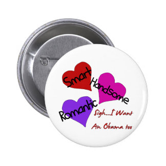 I Want an Obama Too 6 Cm Round Badge