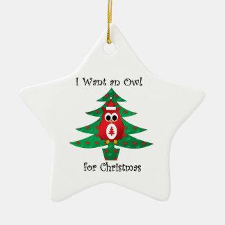 I want an owl for christmas christmas ornament