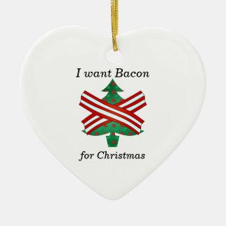 I want bacon for christmas christmas ornament