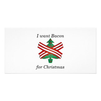 I want bacon for christmas photo card template
