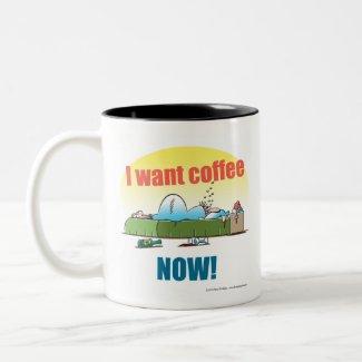I want coffee now Two-Tone coffee mug