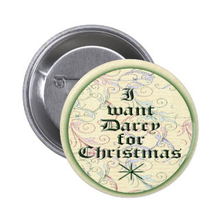 I Want Darcy for Christmas 6 Cm Round Badge