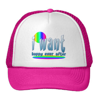 I Want Happy Ever After Trucker Hat