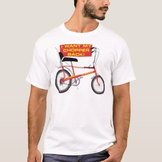 I Want My Chopper Back White T-shirt, Many Colours - S to 5XL
