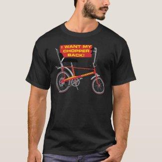 W Want My Chopper Back Black T-shirt, S to 5XL