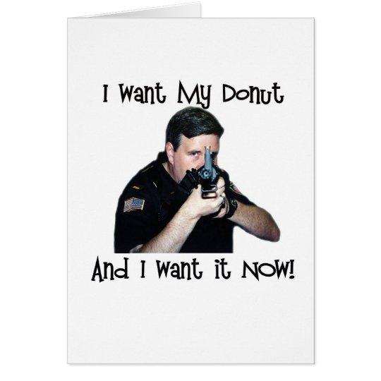 I Want My Doughnut Card