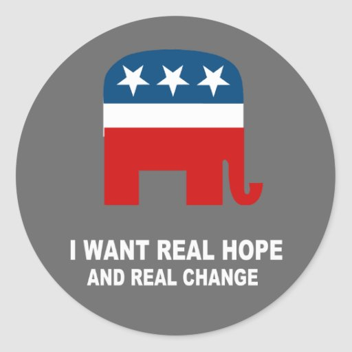 I want real hope and real change classic round sticker