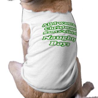 I want Santa's list of naughty boys Sleeveless Dog Shirt