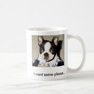 I Want Some Please Boston Terrier Mug