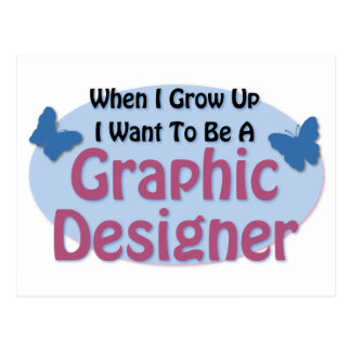 I want to be a Graphic Designer Postcard