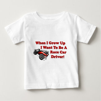 I Want to be A Race Car Driver Baby T-Shirt