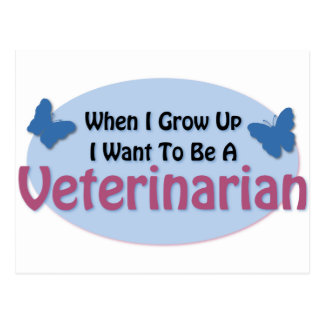 I want to be a Veterinarian Postcard