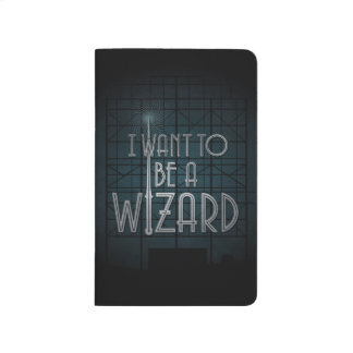 I Want To Be A Wizard Journals