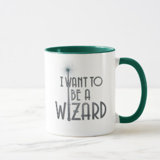 I Want To Be A Wizard Mug