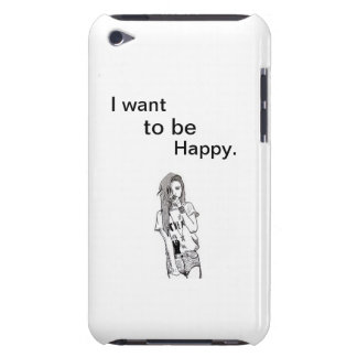 I want to be happy barely there iPod case